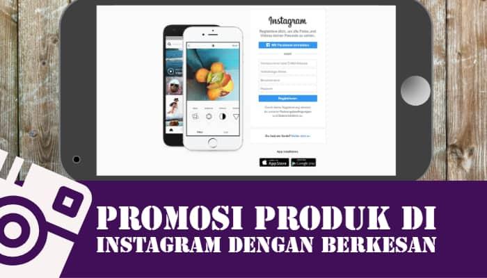 Cara Promosi Produk Di Instagram Dengan Berkesan Mazuki Blog