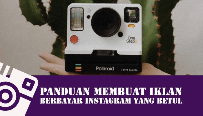 Belajar Cara Buat Iklan Di Instagram Dengan Betul Pantas